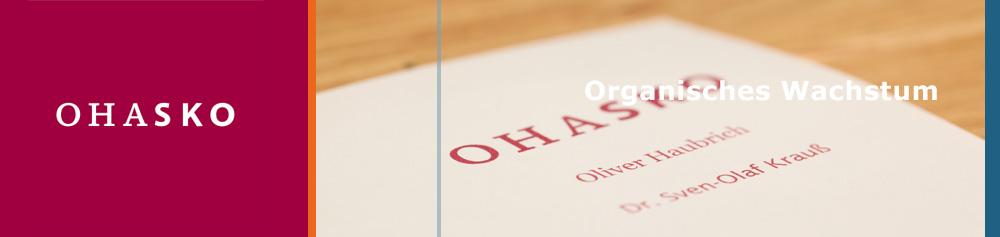 OHASKO Beteiligungs-GmbH - Organische Wachstum